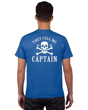 They Call Me Captain - T-Shirt